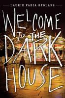 Welcome to the Dark House