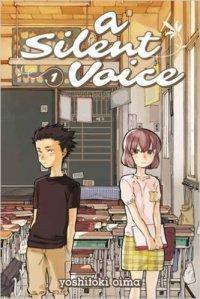 A Silent Voice, Volume 1 By  Yoshitoki Ōima Review by Celadon