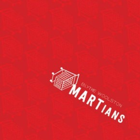 "Book Review: ""MARTians"" by Blythe Woolston"