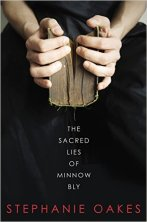 The Sacred Lies of Minnow Bly by Stephanie Oakes Find it here: Book A handless teen escapes from a cult, only to find herself in juvenile detention and suspected of knowing who murdered her cult leader.