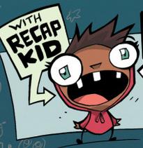 His name is literally recap kid.