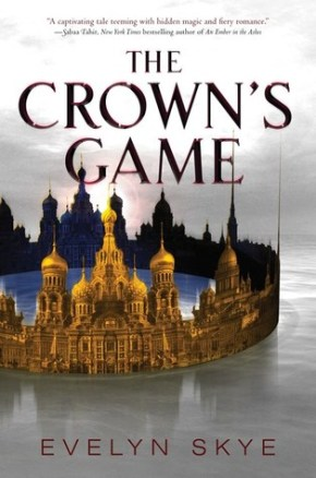 "Book Review: ""The Crown's Game"" by Evelyn Skye"